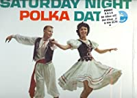Saturday Night Polka Date