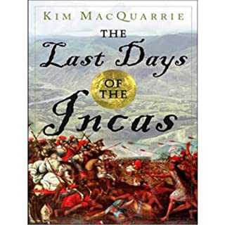The Last Days of the Incas audiobook cover art