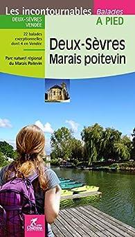 Deux-Sevres Marais Poitevin par Guide Chamina