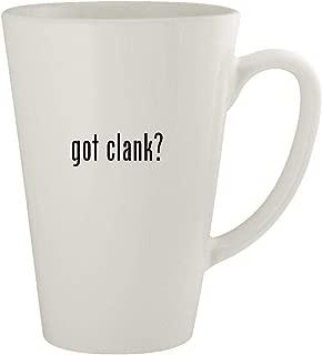 got clank? - Ceramic 17oz Latte Coffee Mug