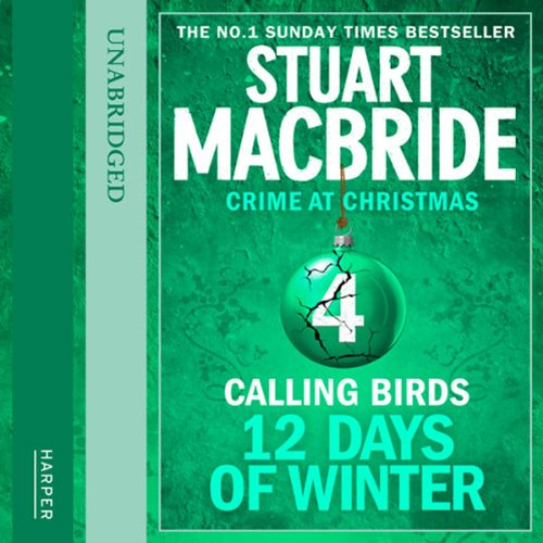 Couverture de Twelve Days of Winter: Crime at Christmas - Calling Birds