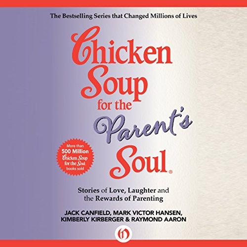 Couverture de Chicken Soup for the Parent's Soul