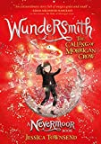 Wundersmith - The Calling of Morrigan Crow Book 2 - Orion Children's Books - 30/10/2018