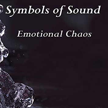 Emotional Chaos