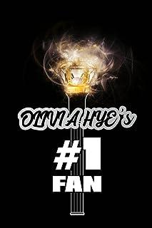 """Olivia Hye's #1 Fan: LOONA Glowing Lightstick 120 Page 6 x 9"""" Blank Lined Notebook Kpop Fandom Merch Journal Book"""