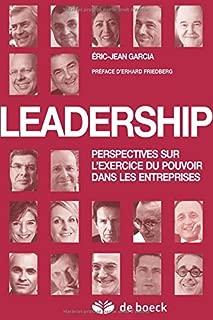 Leadership : Perspectives sur l'exercice du pouvoir dans les entreprises