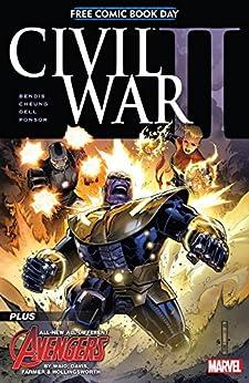 FCBD 2016: Civil War II #1 (Civil War II (2016)) by [Brian Michael Bendis, Mark Waid, Jim Cheung, Alan Davis]