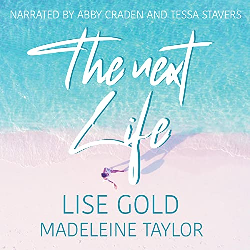 The Next Life Audiobook By Lise Gold, Madeleine Taylor cover art