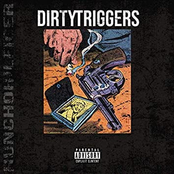 Dirty Triggers