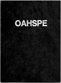 OAHSPE - The 1882 Edition