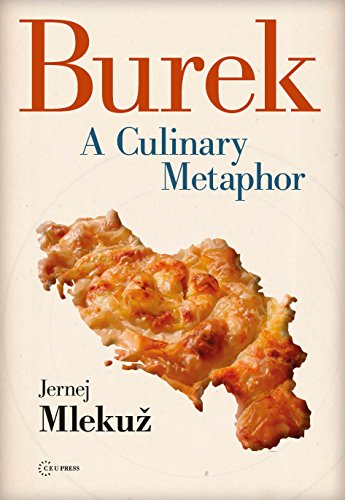 Burek: A Culinary Metaphor (English Edition)