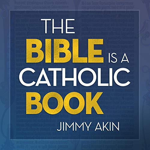 The Bible Is a Catholic Book cover art