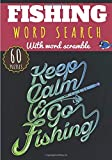 Fishing Word Search: Keep Calm & Go Fishing | Word Search for Adults | Find more than 400 words on Fishing Vocabulary, Sea Creature, Oceans, Fish | ... with word scramble | Gift For Fisherman