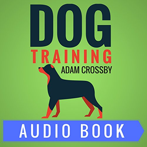 Dog Training     Dog Training Guide for Turning a Complaint Causing Puppy into an Obedient House Dog              By:                                                                                                                                 Adam Crossby                               Narrated by:                                                                                                                                 Michael Hanko                      Length: 1 hr and 35 mins     Not rated yet     Overall 0.0