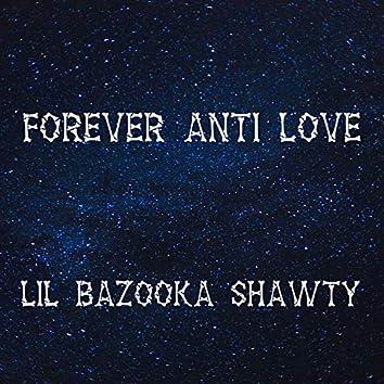 Forever Anti Love