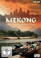 Mekong - Leben am großen Fluss