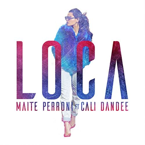 Maite Perroni feat. Cali y el Dandee