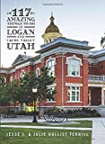 117 Amazing Things To Do in Logan and Cache Valley, Utah