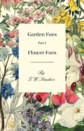 Garden Foes - Part I - Flower Foes