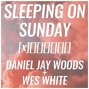 Sleeping on Sunday (Wes White Remix)