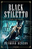 STARS AND STRIPES (Black Stiletto 3): Thriller, New York Times Bestseller