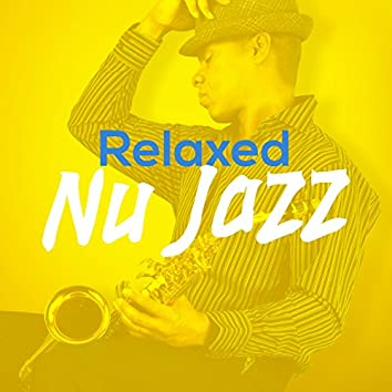 Relaxed Nu Jazz