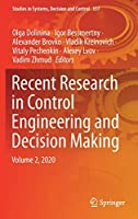 Recent Research in Control Engineering and Decision Making: Volume 2, 2020 (Studies in Systems, Decision and Control, 337)