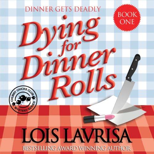 Dying for Dinner Rolls audiobook cover art
