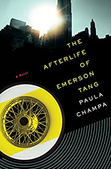 The Afterlife of Emerson Tang: A Novel by [Paula Champa]