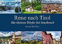 Reise nach Tirol - Die kleinen Doerfer bei Innsbruck (Tischkalender 2022 DIN A5 quer): Eindruecke der idyllischen Bergdoerfer rund um Innsbruck (Monatskalender, 14 Seiten )