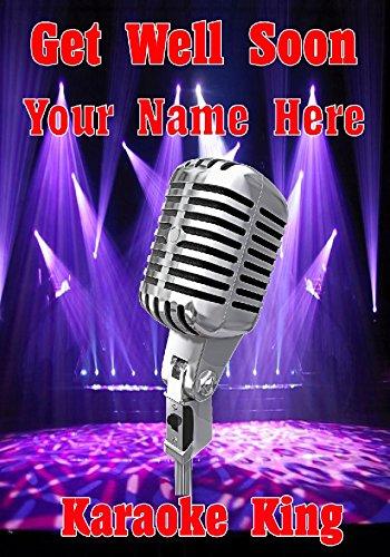 Microfoon Karaoke cptmi60 Krijg goed binnenkort Gepersonaliseerde Wenskaart gepost door ons geschenken voor alle 2016 van DERBYSHIRE UK