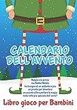 Calendario dell'Avvento Libro Gioco per Bambini: Libro gioco regalo di Natale per Bambini