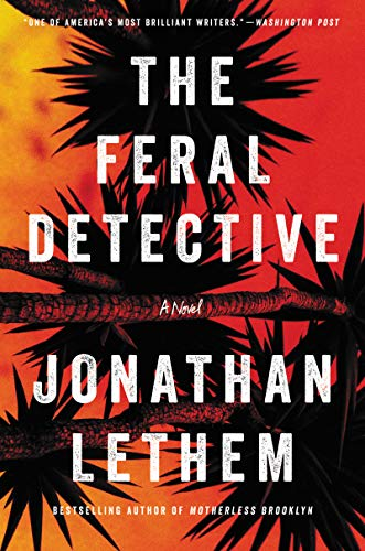 The Feral Detective: A Novel (English Edition)