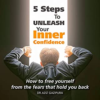 5 Steps to Unleash Your Inner Confidence audiobook cover art