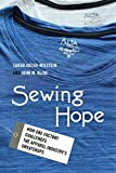 Image of Sewing Hope: How One Factory Challenges the Apparel Industry's Sweatshops