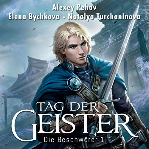Tag der Geister     Die Beschwörer 1              By:                                                                                                                                 Alexey Pehov,                                                                                        Elena Bychkova,                                                                                        Natalya Turchaninova                               Narrated by:                                                                                                                                 Oliver Siebeck                      Length: 17 hrs and 51 mins     Not rated yet     Overall 0.0