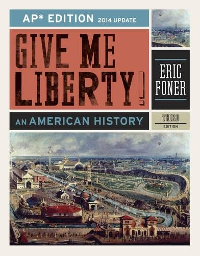 Download Give Me Liberty!: An American History, 2014 Update 0393263401