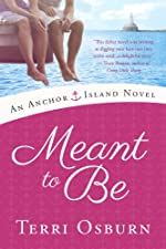 Meant to Be (An Anchor Island Novel)