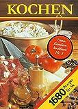 Kochen. 1680 Rezepte für Sie: Ein Rezeptbuch für alle Leute, die mit Leidenschaft backen und brutzeln, kochen und mixen und .. essen. Tips zum ... Rezepte...
