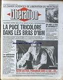 LIBERATION [No 3325] du 29/01/1992 - LA PUCE TRICOLORE DANS LES BRAS D' IBM ALLIANCE ENTRE BULL ET LE GEANT US DE L' INFORMATIQUE AUDIERNE - FINISTERE