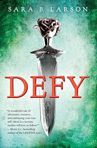 Defy (Defy, Book 1), Volume 1 (Defy Trilogy)