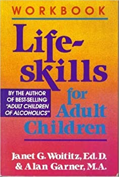 The Lifeskills for Adult Children Workbook 1558741305 Book Cover