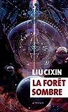 La forêt sombre (EXOFICTIONS)