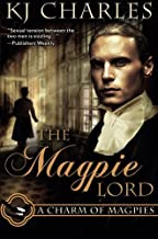 The Magpie Lord by K. J. Charles (2014-09-02)