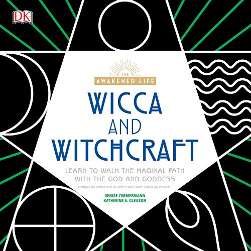 The Awakened Life: Wicca and Witchcraft cover art