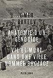 Anatomie d'un génocide - Vie et mort dans une ville nommée Buczacz