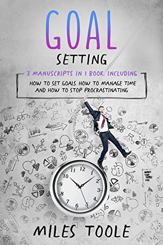 Goal Setting: 3-in-1 Bundle to Master Goals Planning, Goal Setting Journal, How to Set Goals & Achieve Your Goals (English Edition)