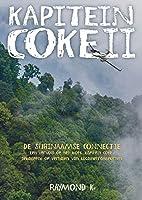 Kapitein Coke deel II 'De Surinaamse Connectie'