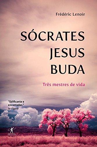 Sócrates, Jesus, Buda