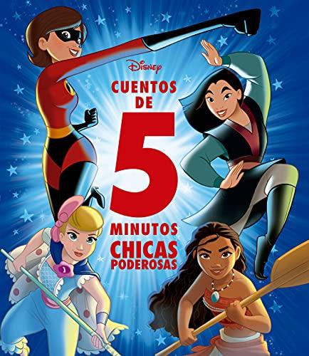 Disney. Cuentos de 5 minutos. Chicas poderosas (Disney. Otras propiedades)